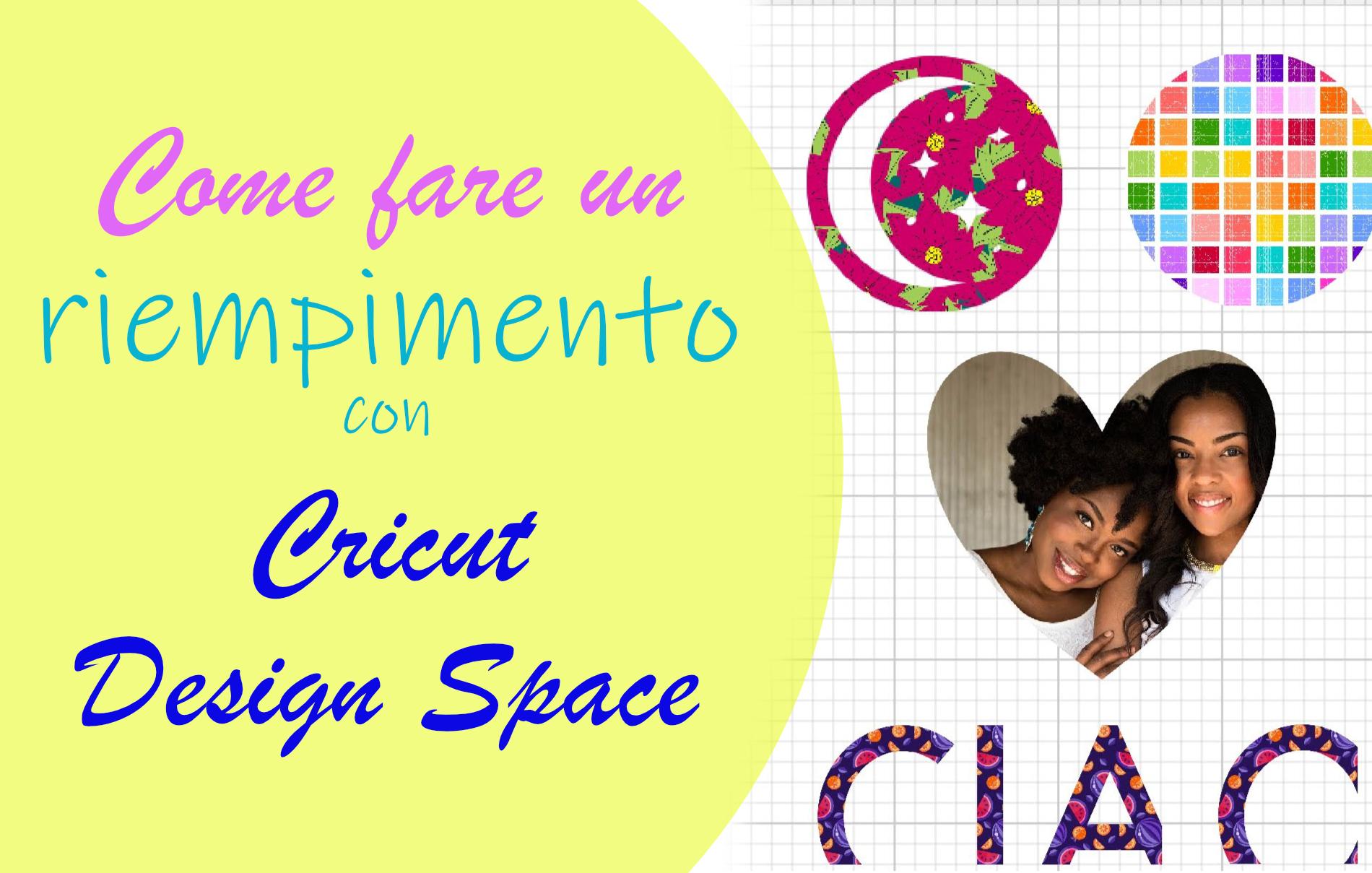 Riempimento Cricut Design Sapce