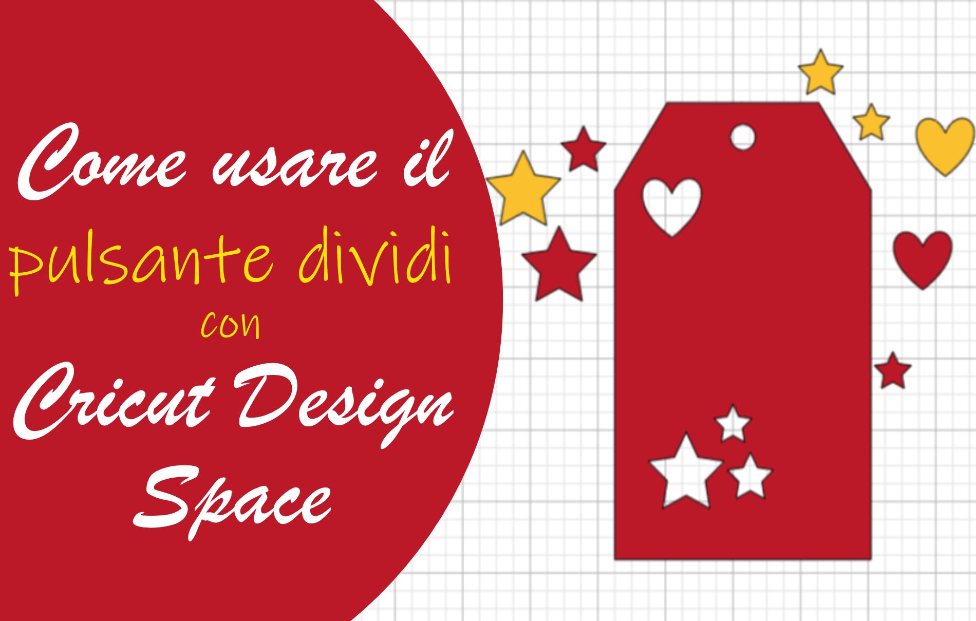 Pulsante Dividi Cricut Design Space