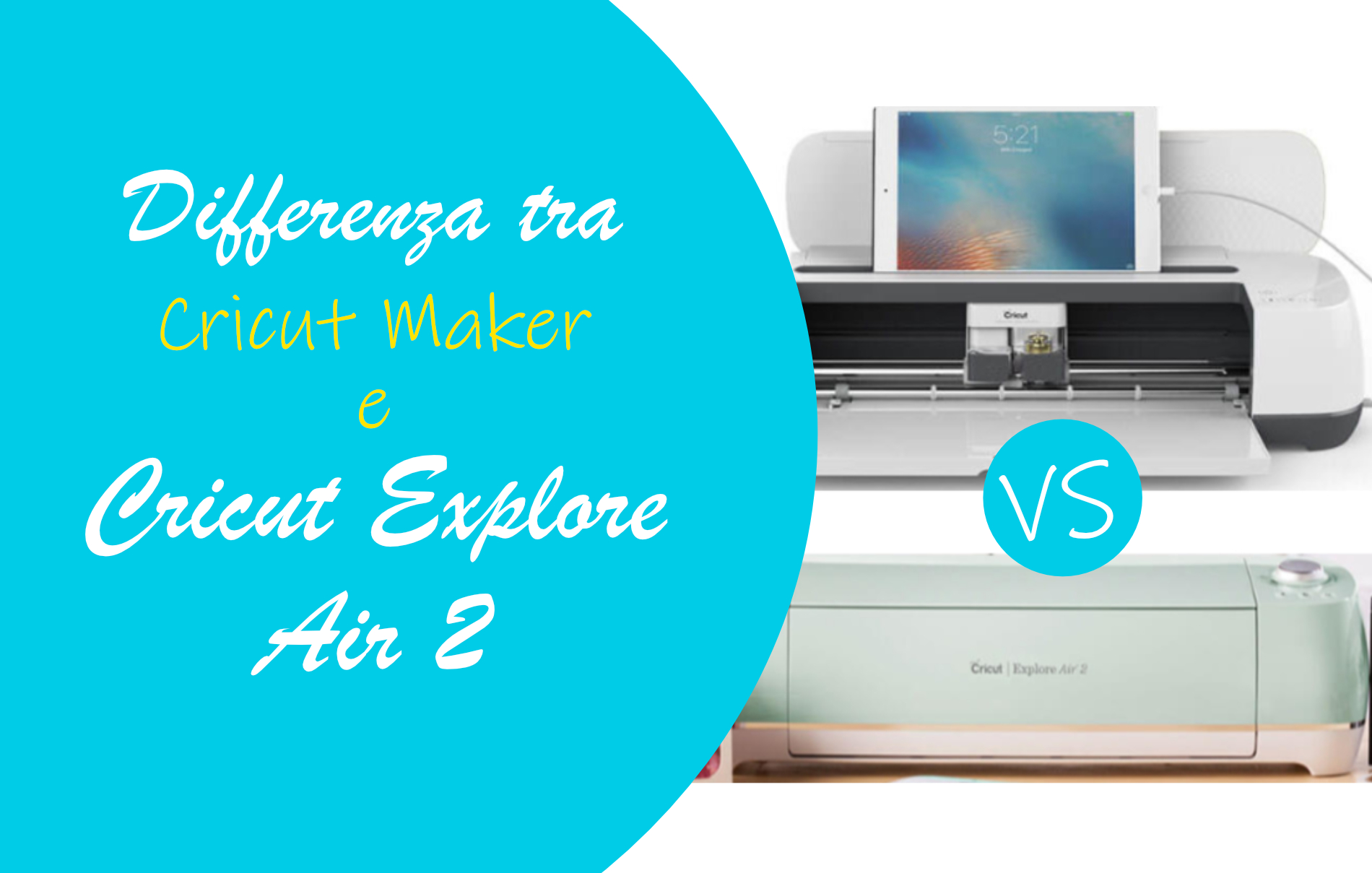 Differenza tra Cricut Maker e Cricut Explore Air 2