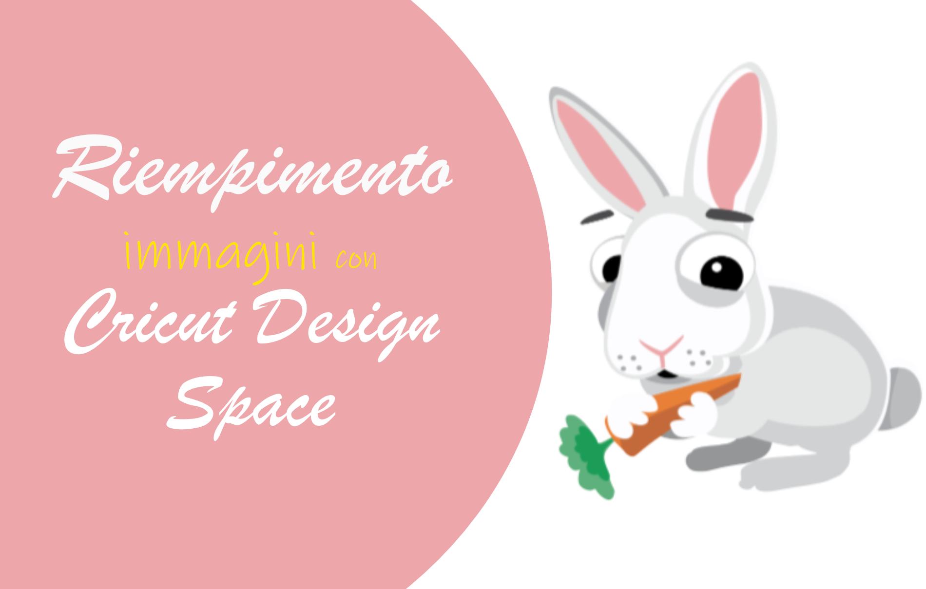 Riempimento immagini Cricut Design Space