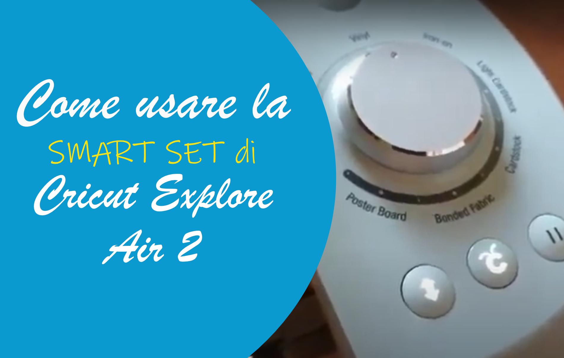 Cricut Explore Air Smart Set