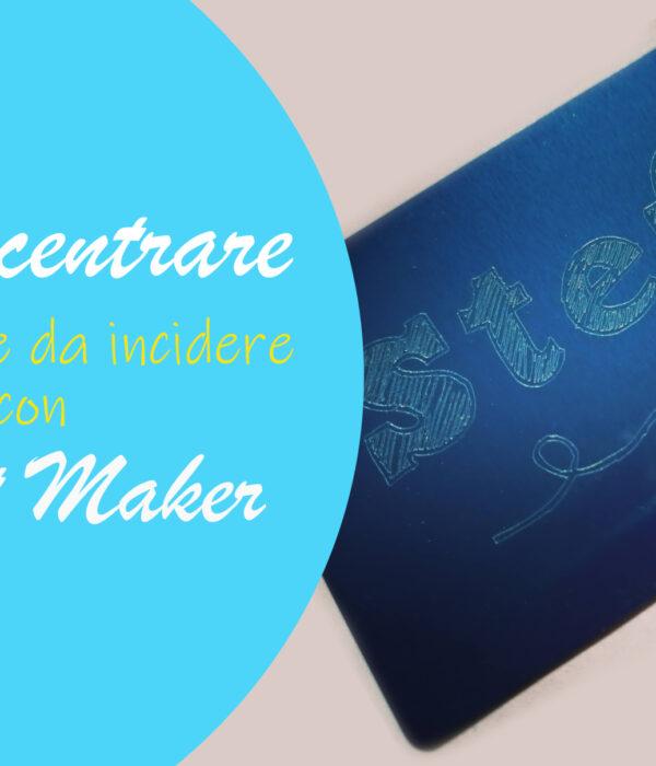 incisione cricut maker