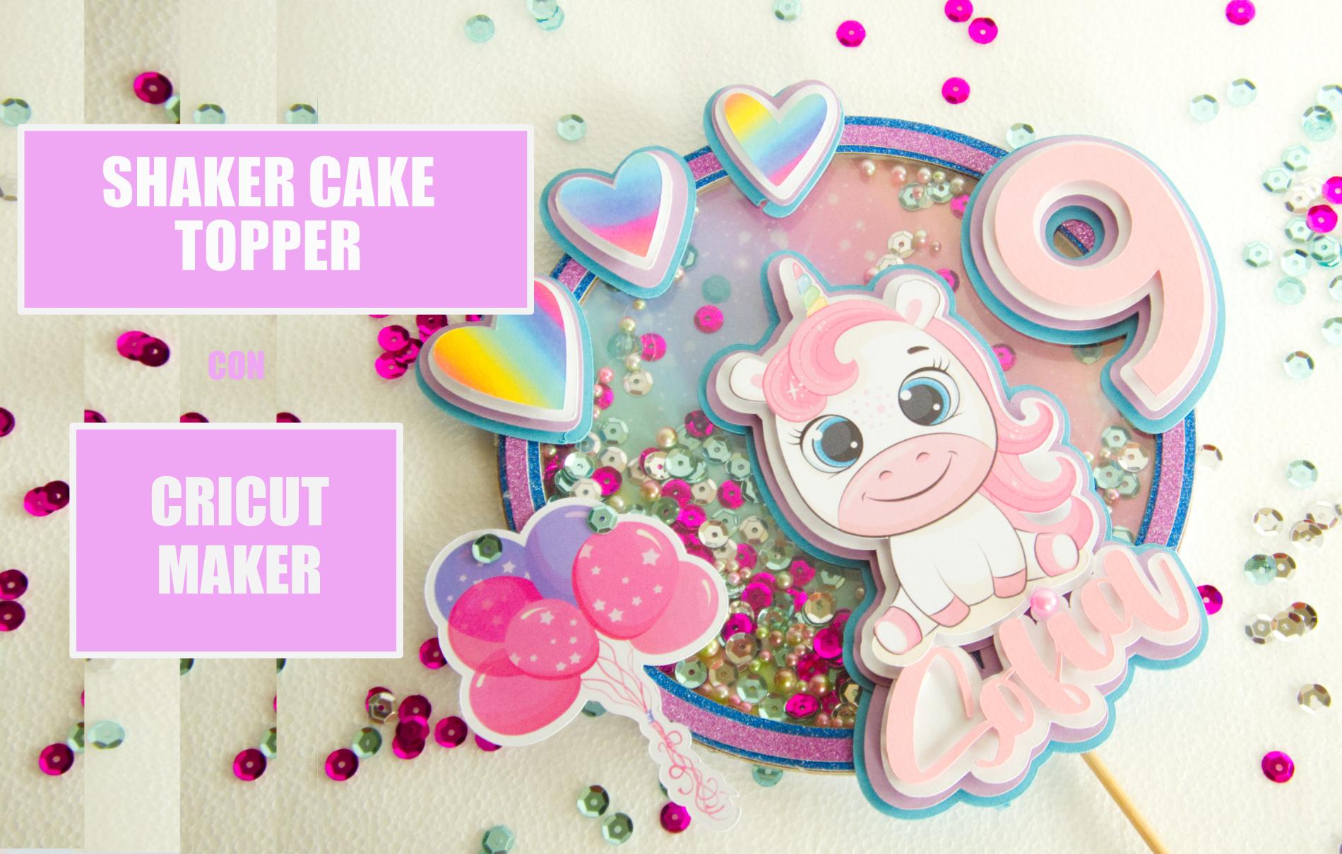 SHAKER CAKE TOPPER CRICUT