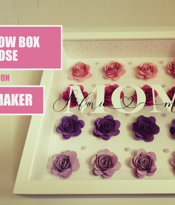 Shadow Box Rose Cricut