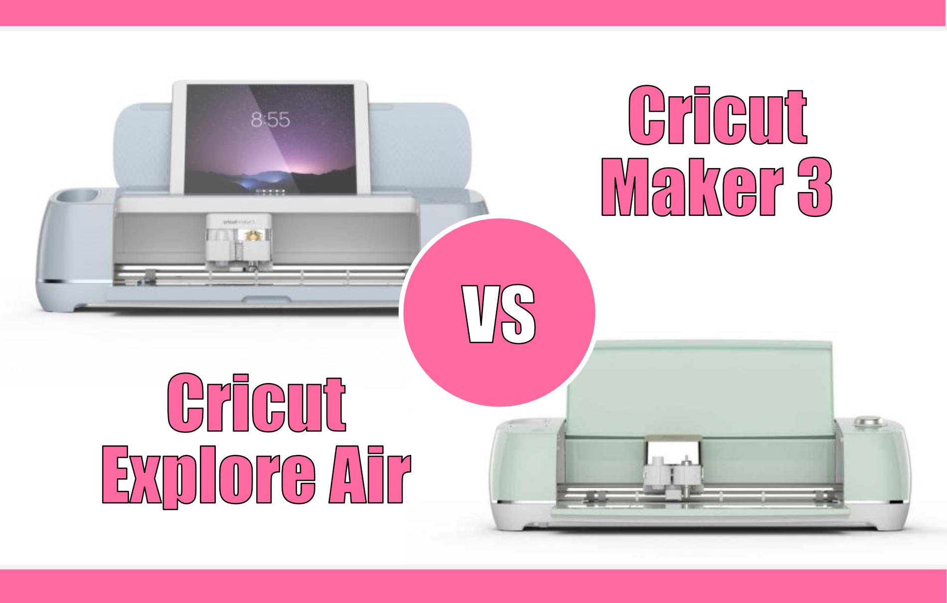 Differenza Cricut Maker 3 Cricut Explore Air