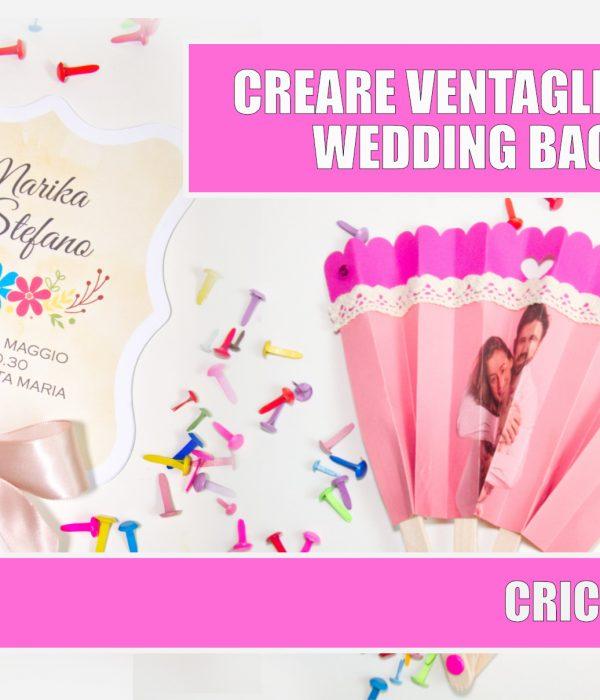 Ventaglio matrimonio wedding bag cricut